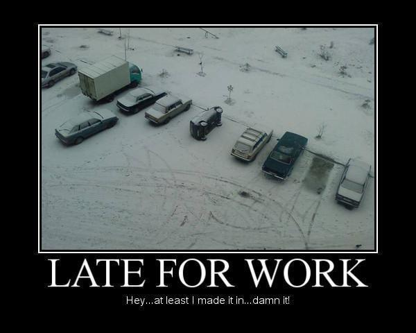 Funny Late For Work